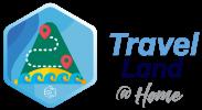 Travel Land @ Home 2020